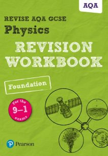 Revise AQA GCSE Physics Foundation Revision Workbook: for the 9-1 exams - Catherine Wilson