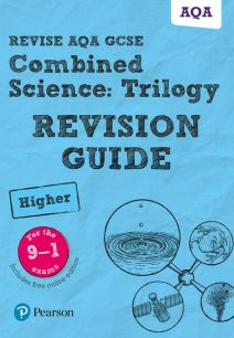 Revise AQA GCSE Combined Science: Trilogy Higher Revision Guide: (with free online edition) - Pauline Lowrie