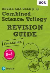Revise AQA GCSE Combined Science: Trilogy Foundation Revision Guide: (with free online edition) - Pauline Lowrie