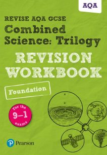 Revise AQA GCSE Combined Science: Trilogy Foundation Revision Workbook: for the 9-1 exams - Stephen Hoare