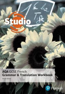 Studio AQA GCSE French Grammar and Translation Workbook - Stuart Glover
