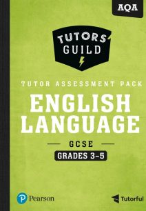 Tutors' Guild AQA GCSE (9-1) English Language Grades 3-5 Tutor Assessment Pack - David Grant