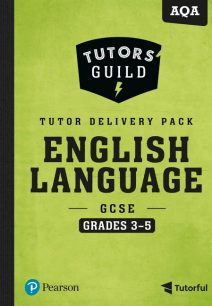 Tutors' Guild AQA GCSE (9-1) English Language Grades 3-5 Tutor Delivery Pack - David Grant