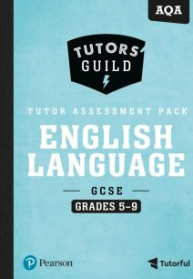 Tutors' Guild AQA GCSE (9-1) English Language Grades 5-9 Tutor Assessment Pack - David Grant