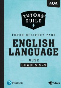 Tutors' Guild AQA GCSE (9-1) English Language Grades 5-9 Tutor Delivery Pack - David Grant