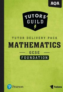 Tutors' Guild AQA GCSE (9-1) Mathematics Foundation Tutor Delivery Pack - Kathryn Hipkiss