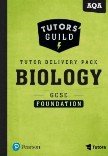 Tutors' Guild AQA GCSE (9-1) Biology Foundation Tutor Delivery Pack - Ann Pilling