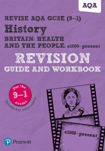 Revise AQA GCSE (9-1) History Britain: Health and the people