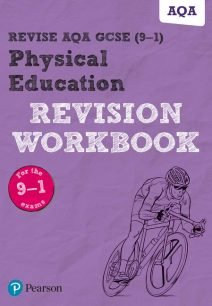 Revise AQA GCSE Physical Education Revision Workbook: for the 2016 qualifications - Pearson Education Limited