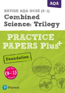 REVISE AQA GCSE (9-1) Combined Science Foundation Practice Papers Plus: for the 2016 qualifications - Stephen Hoare