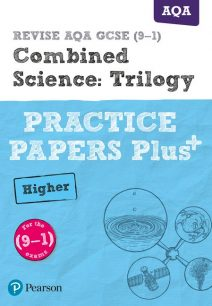 REVISE AQA GCSE (9-1) Combined Science Higher Practice Papers Plus: for the 2016 qualifications - Stephen Hoare