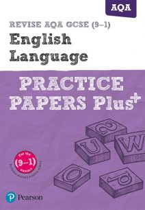 REVISE AQA GCSE English Language Practice Papers Plus: for the 2015 qualifications - Pearson Education Limited