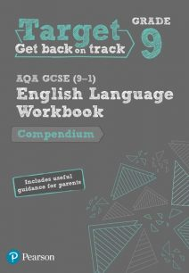 Target Grade 9 AQA GCSE (9-1) English Language Compendium Workbook - Pearson Education Limited