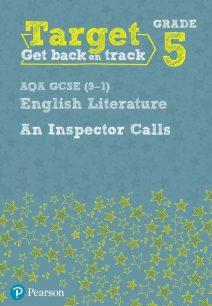 Target Grade 5 An Inspector Calls AQA GCSE (9-1) Eng Lit Workbook - David Grant
