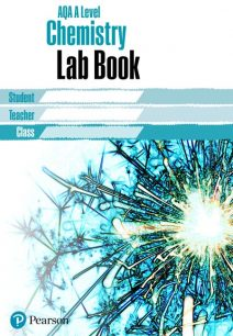 AQA A level Chemistry Lab Book: AQA A level Chemistry Lab Book - Pearson Education Limited