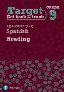 Target Grade 9 Reading AQA GCSE (9-1) Spanish Workbook - Pearson Education Limited