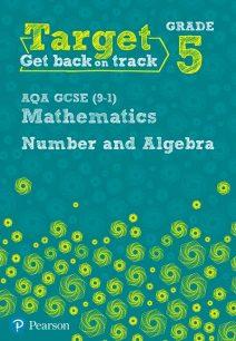 Target Grade 5 AQA GCSE (9-1) Mathematics Number and Algebra Workbook - Katherine Pate
