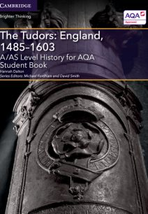 A/AS Level History for AQA The Tudors: England