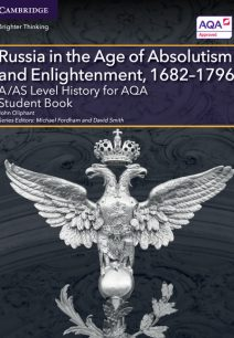 A/AS Level History for AQA Russia in the Age of Absolutism and Enlightenment