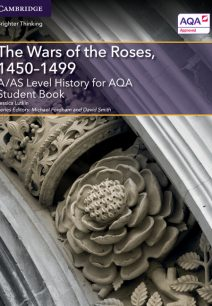 A/AS Level History for AQA The Wars of the Roses
