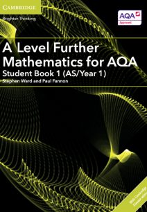A Level Further Mathematics for AQA Student Book 1 (AS/Year 1) with Cambridge Elevate Edition (2 Years) - Stephen Ward