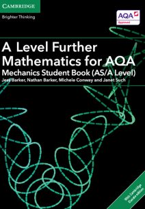 A Level Further Mathematics for AQA Mechanics Student Book (AS/A Level) with Cambridge Elevate Edition (2 Years) - Jess Barker