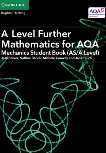 A Level Further Mathematics for AQA Mechanics Student Book (AS/A Level) - Jess Barker