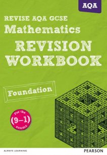 REVISE AQA GCSE (9-1) Mathematics Foundation Revision Workbook - Glyn Payne