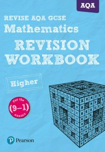 REVISE AQA GCSE (9-1) Mathematics Higher Revision Workbook - Glyn Payne
