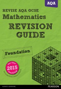 REVISE AQA GCSE (9-1) Mathematics Foundation Revision Guide (with online edition) - Harry Smith