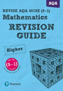 REVISE AQA GCSE (9-1) Mathematics Higher Revision Guide (with online edition) - Harry Smith