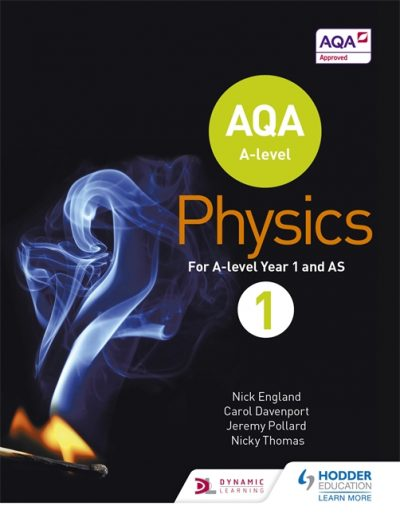 AQA A Level Physics Student Book 1 - Nick England