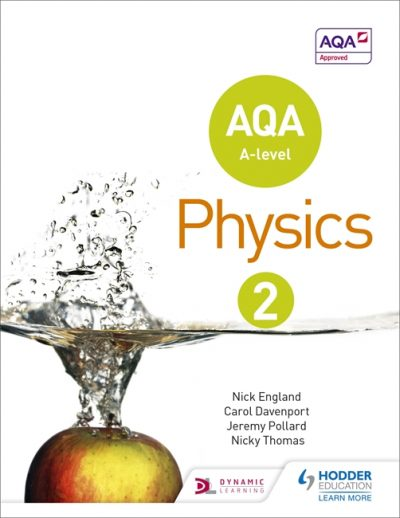 AQA A Level Physics Student Book 2 - Nick England