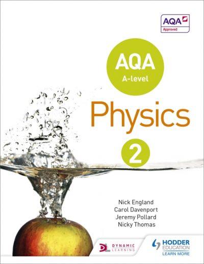 AQA A Level Physics Student Book 2 - Nick England