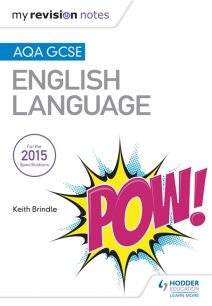 My Revision Notes: AQA GCSE English Language - Keith Brindle