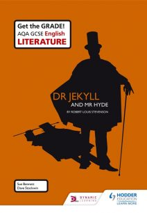 AQA GCSE English Literature Set Text Teacher Pack: Dr Jekyll and Mr Hyde - Sue Bennett
