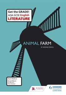 AQA GCSE English Literature Set Text Teacher Pack: Animal Farm - Kevin Radford