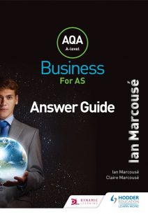 AQA Business for AS (Marcouse) Answer Guide - Ian Marcouse
