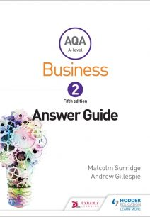 AQA Business for A Level 2 (Surridge & Gillespie): Answers - Malcolm Surridge