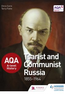 AQA A-level History: Tsarist and Communist Russia 1855-1964 - Chris Corin