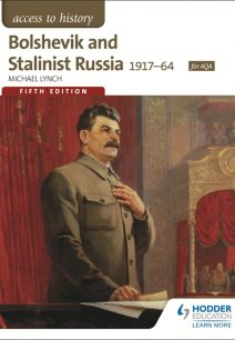 Access to History: Bolshevik and Stalinist Russia 1917-64 for AQA Fifth Edition - Michael Lynch
