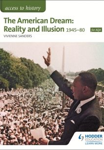 Access to History: The American Dream: Reality and Illusion
