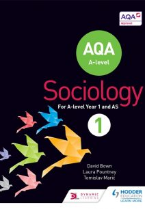 AQA Sociology for A-level Book 1 - David Bown