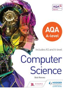 AQA A level Computer Science - Bob Reeves