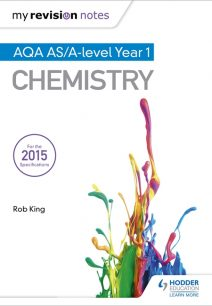 My Revision Notes: AQA AS Chemistry Second Edition - Rob King