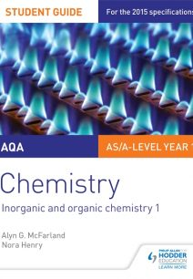 AQA AS/A Level Year 1 Chemistry Student Guide: Inorganic and organic chemistry 1 - Alyn G. McFarland