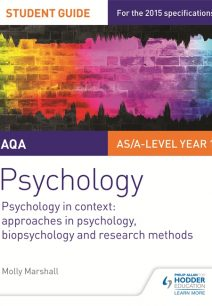 AQA Psychology Student Guide 2: Psychology in context: Approaches in psychology