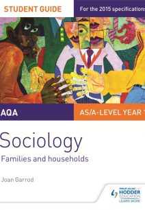 AQA A-level Sociology Student Guide 2: Families and households - Joan Garrod