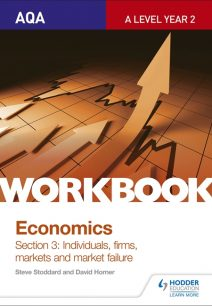 AQA A-Level Economics Workbook Section 3: Individuals