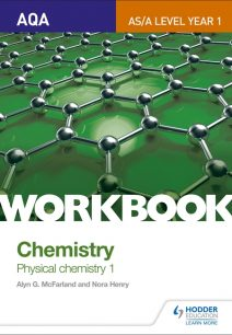 AQA AS/A Level Year 1 Chemistry Workbook: Physical chemistry 1 - Alyn G. McFarland
